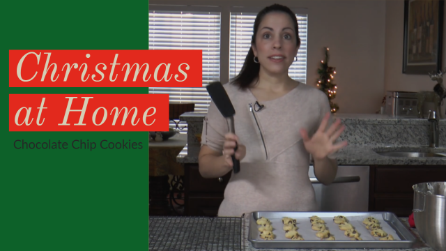 Christmas at Home: Chocolate Chip Cookies